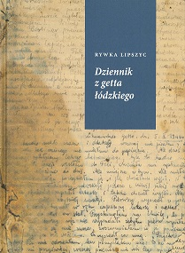 The Polish edition of The Diary of Rywka Lipszyc