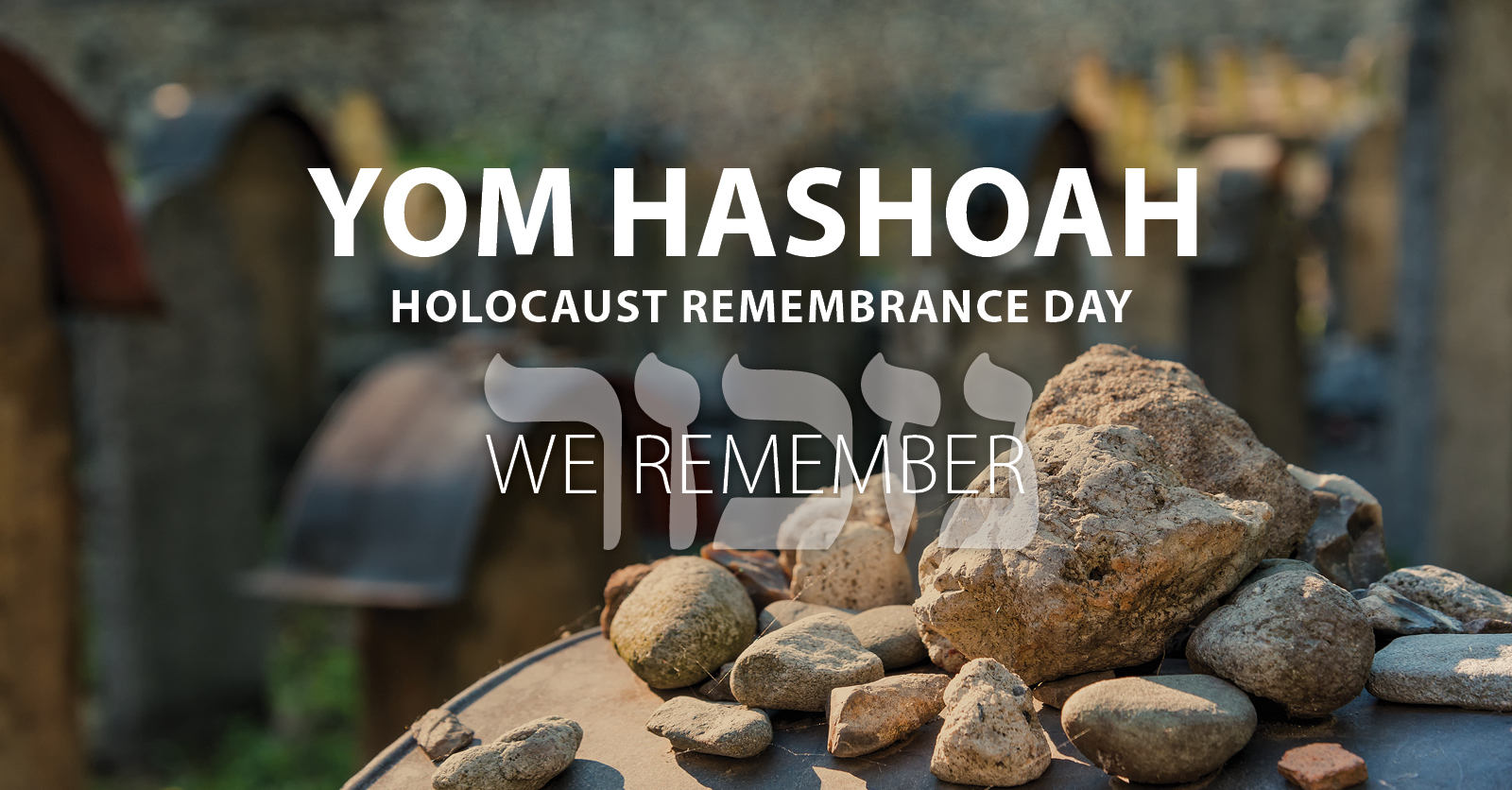 Yom HaShoah - JFCS Holocaust Center of SF